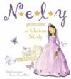 Nely, princezna ze Chateau Mcely