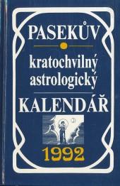 Pasekův kratochvilný astrologický kalendář 1992