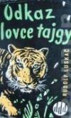 Odkaz lovce tajgy