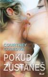 Courtney Cole - Pokud zůstaneš