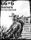 66+6 hororů ve sto slovech