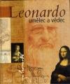 Leonardo - umělec a vědec