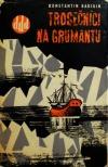 Trosečníci na Grumantu