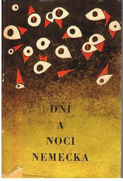 Dni a noci Nemecka obálka knihy