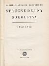 Stručné dějiny sokolstva 1862-1912