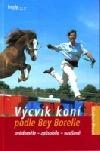 Výcvik koní podle Bey Borelle