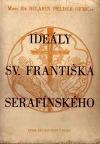 Ideály sv. Františka Serafínského
