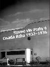 Slavné vily Prahy 6 - Osada Baba 1932-1936