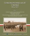 Československá legie v Rusku 1914-1920. Díl I.