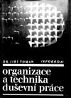 Organizace a technika duševní práce