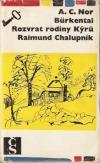 Bürkental / Rozvrat rodiny Kýrů / Raimund Chalupník