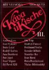 Káva u Kische III.