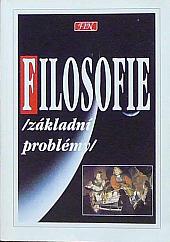 Filosofie - základní problémy
