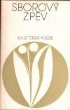 Sborový zpěv (Třicet let české poezie)