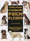 Ilustrovaná encyklopedie psích plemen