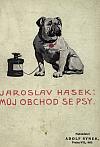 Můj obchod se psy (a jiné humoresky)