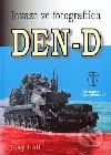 Den-D, Invaze ve fotografiích