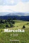 Marcelka z hor