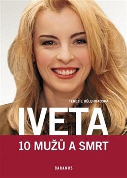 Iveta - 10 mu�� a smrt