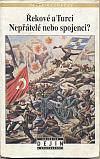 Řekové a Turci : nepřátelé nebo spojenci?