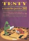 Testy z českého jazyka 2003