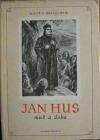 Jan Hus - Muž a doba