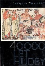 40000 let hudby