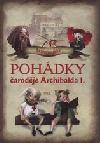 Starohradské POHÁDKY čaroděje Archibala I.  Díl II.