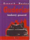 Guderian - tankový generál