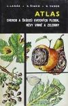 Atlas chorob a škůdců ovocných plodin, vinné révy a zeleniny