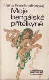 Moje bengálské přítelkyně obálka knihy