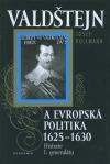 Valdštejn a evropská politika