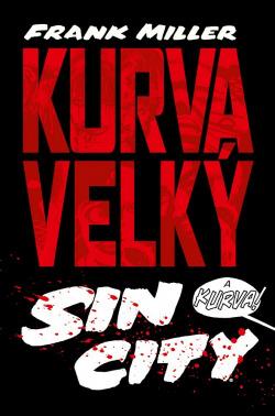 Kurva velký Sin City obálka knihy