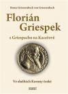 Florián Griespek z Griespachu na Kaceřově ve službách Koruny české