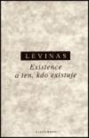 Existence a ten, kdo existuje