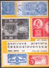 Papírová platidla na území Československa, České republiky a Slovenské republiky 1919 - 1979