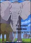 Na pomoc malému Hubertovi
