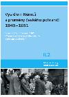 Vysídlení Němců a proměny českého pohraničí 1945-1951 (díl II, svazek 2)