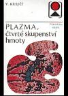Plazma, čtvrté skupenství hmoty