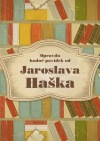 Opravdu hodně povídek od Jaroslava Haška