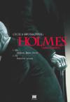 Holmese není nikdy dost