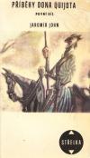 Příběhy dona Quijota (1. díl)