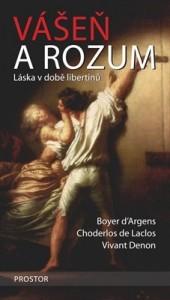 Vášeň a rozum – Láska v době libertinů