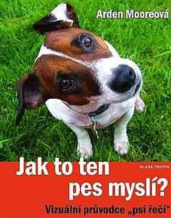 Jak to ten pes myslí?