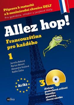 Allez hop! Francouzština pro každého - 1. díl