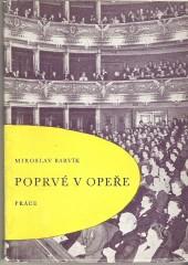 Poprvé v opeře