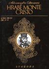 Hrabě Monte Cristo Kniha druhá (díl 3 a 4)