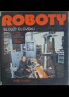Roboty slouží člověku