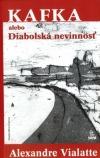 Kafka alebo diabolská nevinnosť