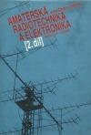 Amatérská radiotechnika a elektronika. 2. díl